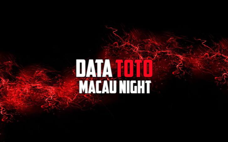 Data Keluaran Toto Macau Night 2020