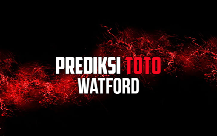 Prediksi Toto Watford Minggu 03 Januari 2021